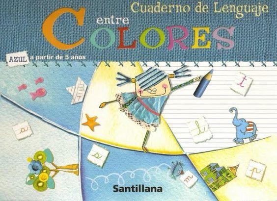 Entre Colores Azul (lenguaje) - Santillana -  Infantil