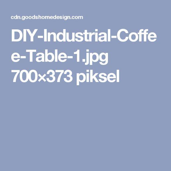 DIY-Industrial-Coffee-Table-1.jpg 700×373 piksel