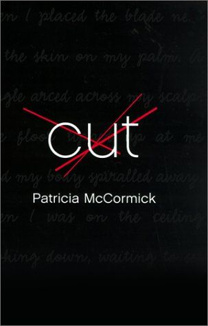 Cut - by Patricia McCormick