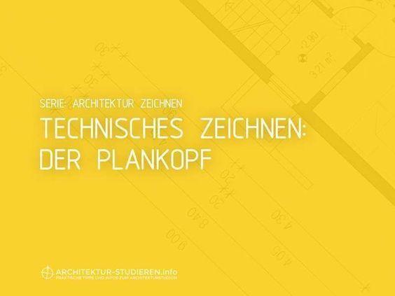 Plankopf Legende In Technischen Zeichnungen Technisches Zeichnen Architektur Studieren Architektur Studium