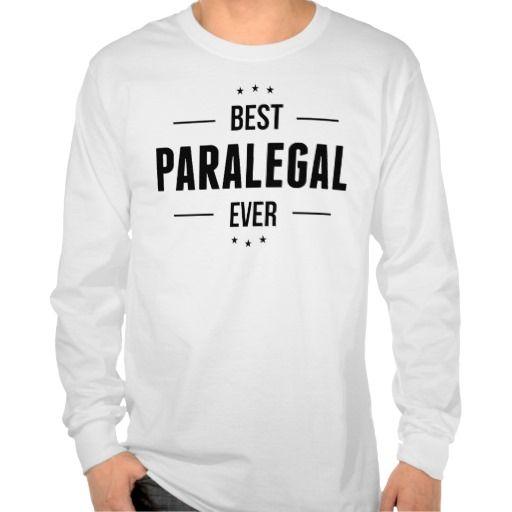 Best Paralegal Ever T Shirt, Hoodie Sweatshirt