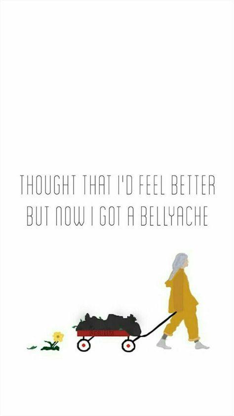 Popular Billie Eilish Aesthetic Quotes Bellyache Ideas In 2020 Billie Eilish Billie Song Lyrics Wallpaper