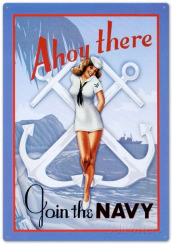 Ahoy There Join The Navy Sailor Sexy Girl Tin Sign at AllPosters.com