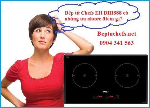 Ưu nhược điểm của bếp từ Chefs EH DIH888