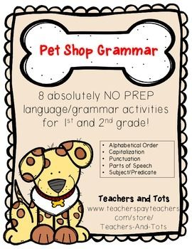 Your kids will love the cute animals in this NO PREP grammar/language packet!  These activities would be great for extra practice, stations, morning work or homework.Skills covered include parts of speech, alphabetical order, subject/predicate, capitalization and punctuation,  and sentence types.REMEMBER- earn TPT credits toward future purchase by leaving FEEDBACK after downloading!Please check out my store, Teachers and Tots, for other products you may like and consider FOLLOWING ME on TPT…