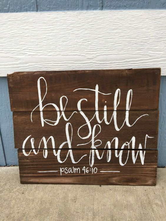 Be Still and Know Hand-Painted Pallet Sign by UnikaCollections