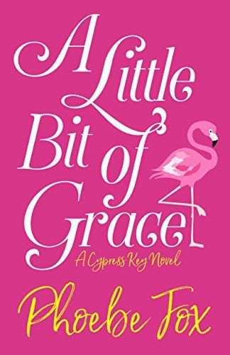 A Little Bit of Grace by Phoebe Fox https://www.amazon.com/dp/1635112885/ref=cm_sw_r_pi_dp_x_ZS2dAb8W8R9TQ