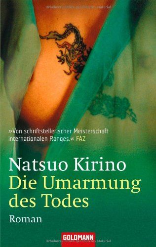 Die Umarmung des Todes: Roman: Amazon.de: Natsuo Kirino, Annelie Ortmanns: Bücher