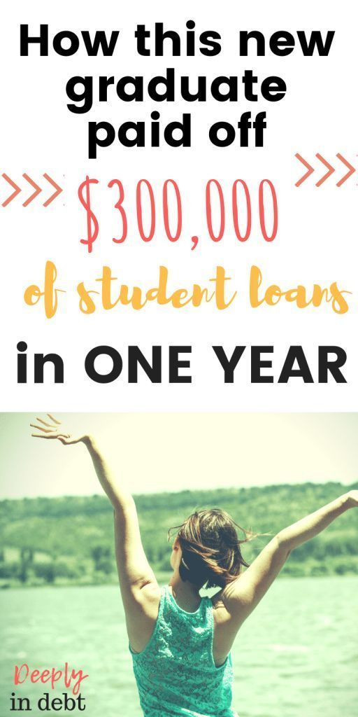 How This New Graduate Paid Off 300k Of Student Loans In 1 Year Deeply In Debt Student Loan Forgiveness Apply For Student Loans Paying Off Student Loans