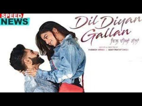Dil Diyan Gallan Parmishverma 2019 New Punjabi Movie Drama Romance Wamiqagabbi Film Movie Movie Songs Songs