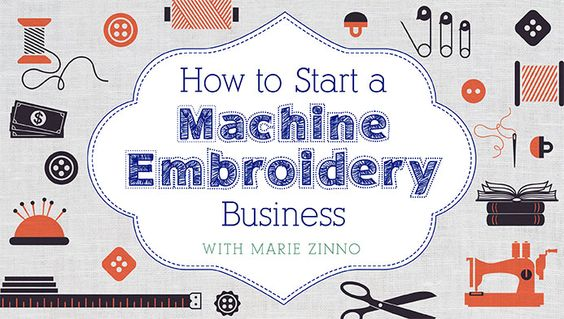 Start your machine embroidery business! Learn the day-to-day business basics you need to lay out a solid foundation for success. | How to Start a Machine Embroidery Business Online Class