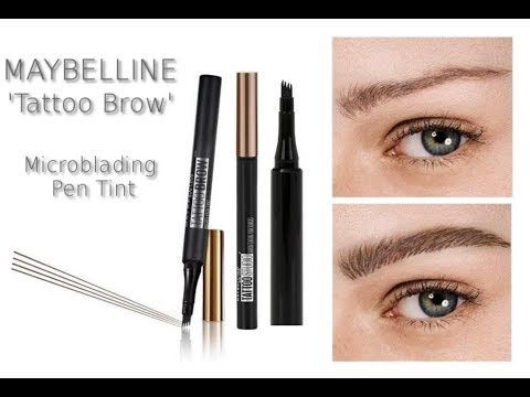 New Maybelline Microblading Pen Tint Tattoo Brow Review Youtube Maybelline Tattoo Microblading Eyebrows Microblading