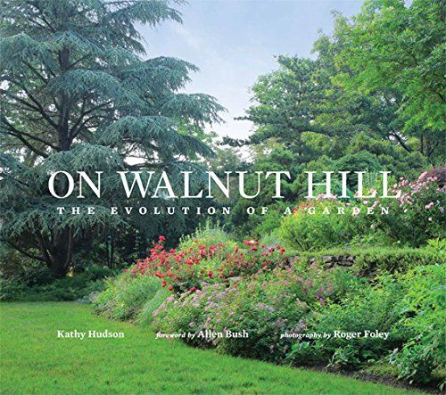 On Walnut Hill The Evolution Of A Garden Check Out The Image By Visiting The Link Thi Vegetable Gardening Books Container Gardening Books Gardening Books