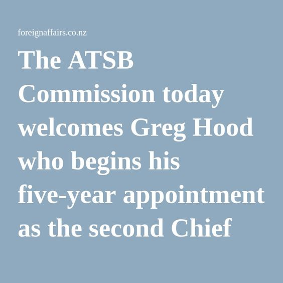 #MH370 The #ATSB Commission today welcomes #Greg #Hood who begins his five-year appointment as the second Chief Commissioner of the #Australian #Transport #Safety #Bureau #Aviation #Airlines  The ATSB Commission today welcomes Greg Hood who begins his five-year appointment as the second Chief Commissioner of the Australian Transport Safety Bureau