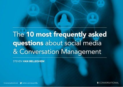 The 10 faq about social media and conversation management