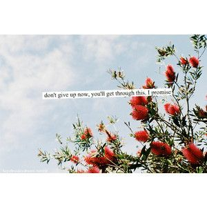 Another of Lory's pins.....</3: Life Quotes, Quotes Quote, Inspiring Quotes, I Promise, Teenlifequotes Photo, Photo Quotes, Wise Words, Quotes And Sayings