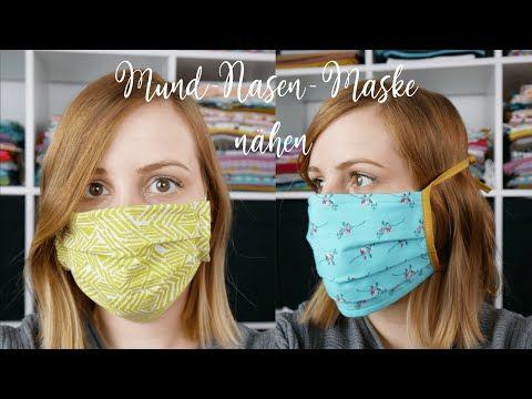 Mund Nasen Maske Nahen 2 Varianten Youtube In 2020 Mund Masken Anleitungen