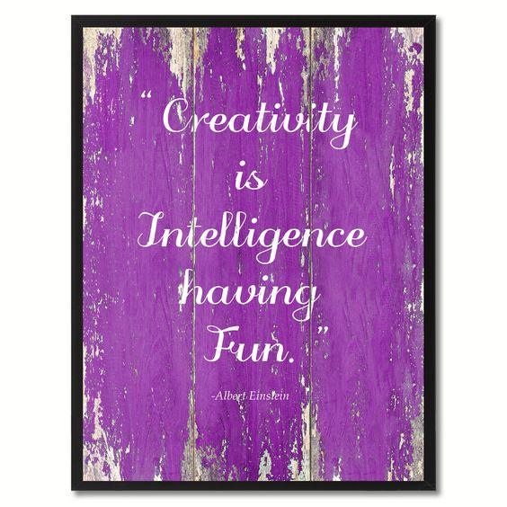 Creativity is intelligence Albert Einstein Inspirational Saying Motivation Quote Gift