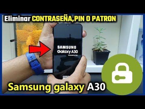 Samsung Galaxy A30 Eliminar Contraseña Pin Patron O Huella Dactilar Huella Dactilar Samsung Galaxy Samsung