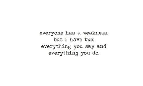"""Everyone has a weakness, but I have two; everything you say and everything you do."" ~Shel Silverstein"