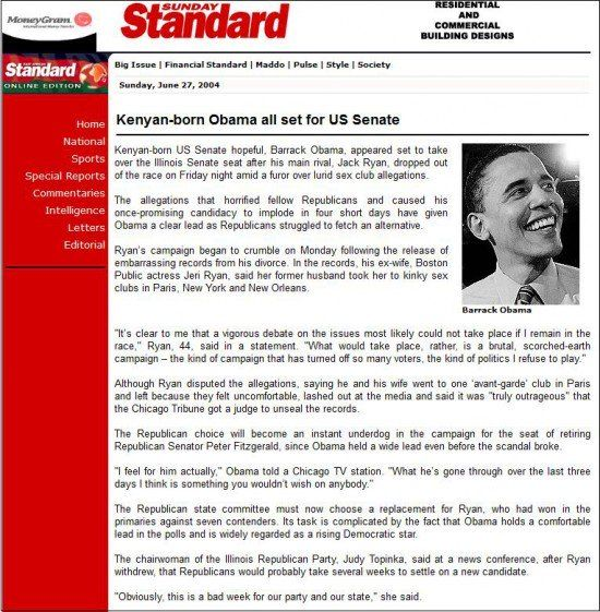"On Sunday, June 27, 2004, the AP published an article about ""Kenyan-born Obama"". The article can still be found in the internet archive. Here's part of the article:      Kenyan-born US Senate hopeful, Barrack Obama, appeared set to take over the Illinois Senate seat after hi..."