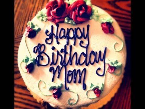 Youtube Birthday Cake For Mom Happy Birthday Mom Cake Happy Birthday Cake Images