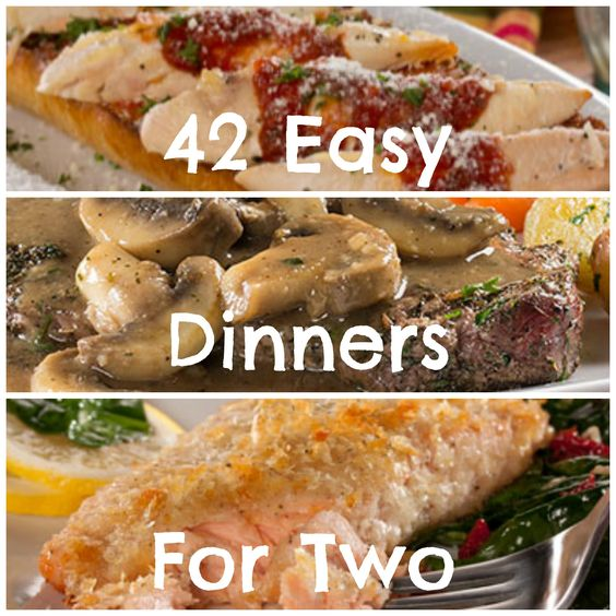42 easy dinner recipes for two cooking for two then try