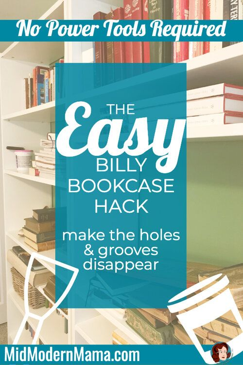 This Simple Ikea Hack Upgrades Your Billy Bookcase Cheaply And Easily By Hiding The Holes For The Adjustable Shelves Do Billy Bookcase Bookcase Ikea Kids Room