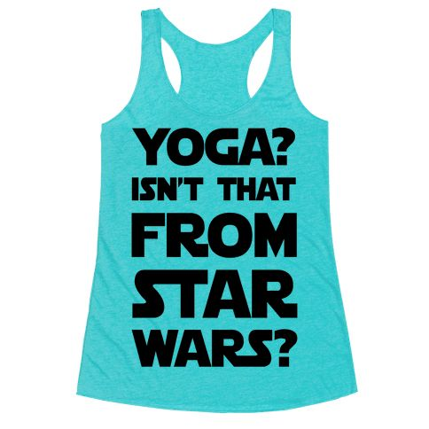 Yoga Isn't That From Star Wars - Show off your HILARIOUS sense of humor with this super goofy, Star Wars parody, workout pun, yoga joke shirt! Let the world know you are the funniest person in yoga class! When you decide to show up. #AllAboutYogaDude
