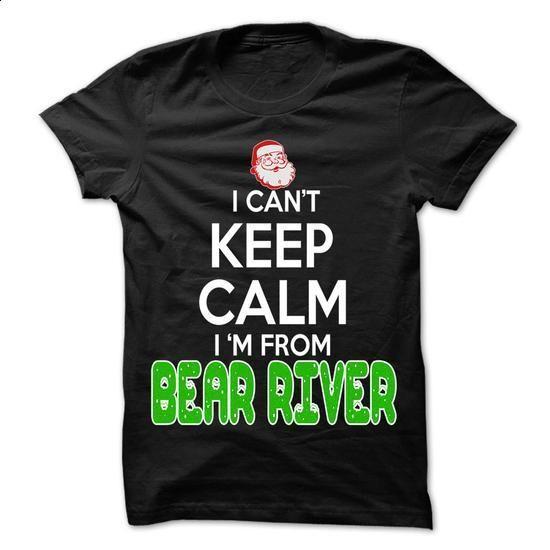 Keep Calm Bear River... Christmas Time - 99 Cool City Shirt ! - #sleeveless hoodie #crew neck sweatshirt. SIMILAR ITEMS => https://www.sunfrog.com/LifeStyle/Keep-Calm-Bear-River-Christmas-Time--99-Cool-City-Shirt-.html?60505