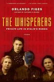 Whisperers: Private Life in Stalin's Russia