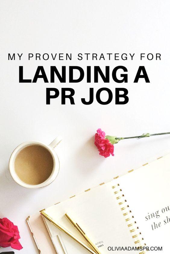 My Proven Strategy for Landing a PR Job | Olivia Adams PR