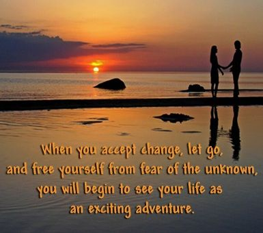 When you accept change, let go...
