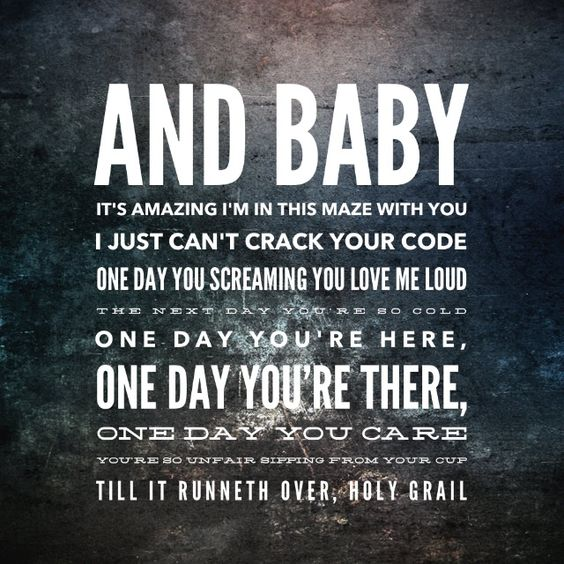 Holy grail lyrics made by me