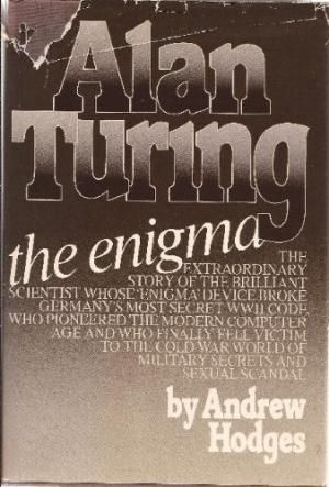 September - Alan Turing : The Enigma by Andrew Hodges