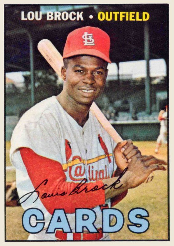 Lou Brock   1967 Topps / Brock was best known for breaking Ty Cobb's all-time major league stolen base record. 3,023 hits in 10,332 at bats for a .293 career batting average along with 149 home runs, 900 rbi's. Brock held the single-season stolen base record with 118 until it was broken by Rickey Henderson in 1982. He also held the major league record for career stolen bases with 938 until it was also broken by Henderson in 1991.