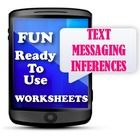 $2.50 This unique activity is a fun way to get your students thinking inferentially.  The students will be required to read a text message between two pe...