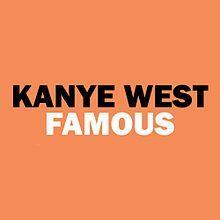 Kanye West — Famous (studio acapella)