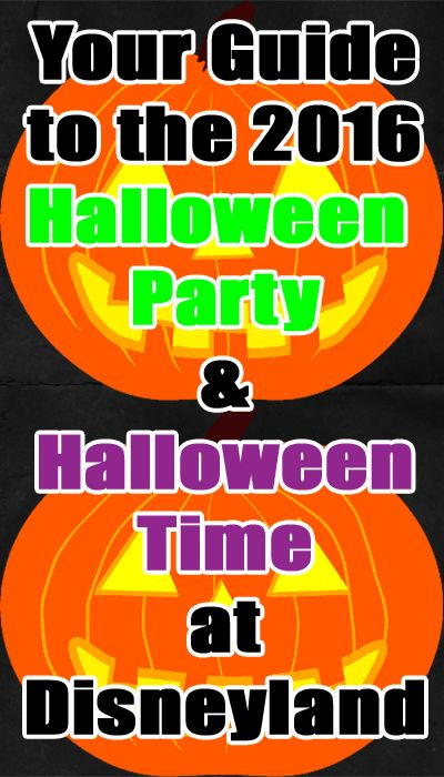All about Halloween Time and the Halloween Parties at Disneyland!