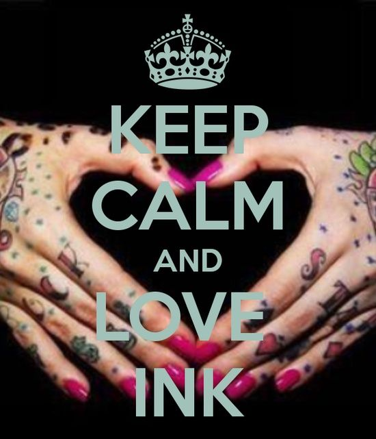 KEEP CALM AND LOVE INK