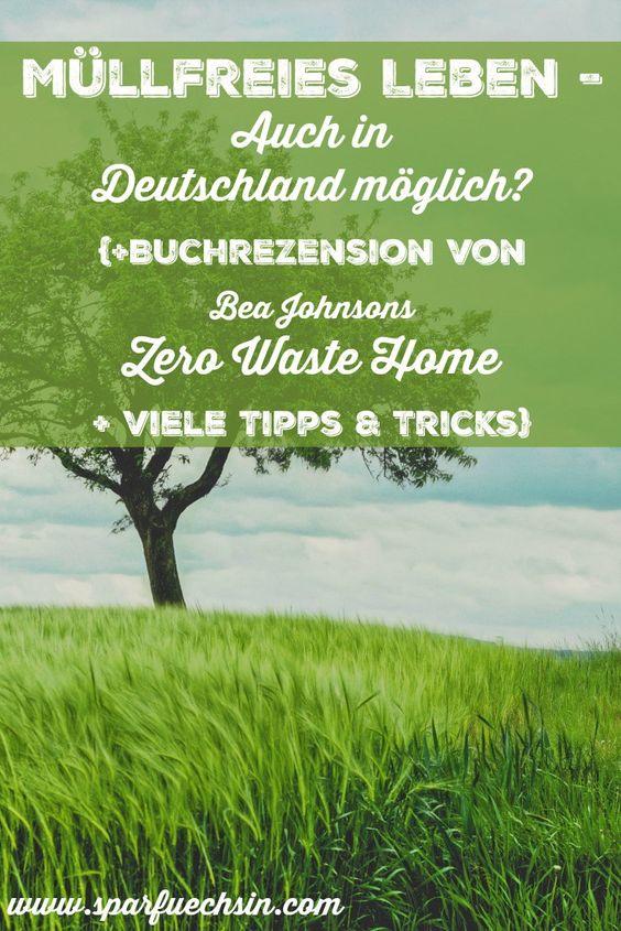 Müllfrei leben in Deutschland? Ist das möglich? #zerowaste #nachhaltigkeit