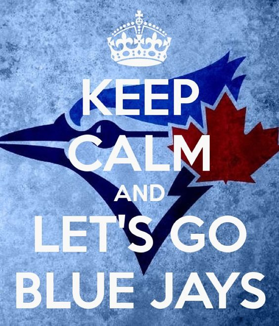 Let's Go Blue Jays! #letsgobluejays