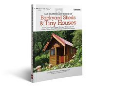 Jay Shafer's DIY Book of Sheds and Tiny Houses