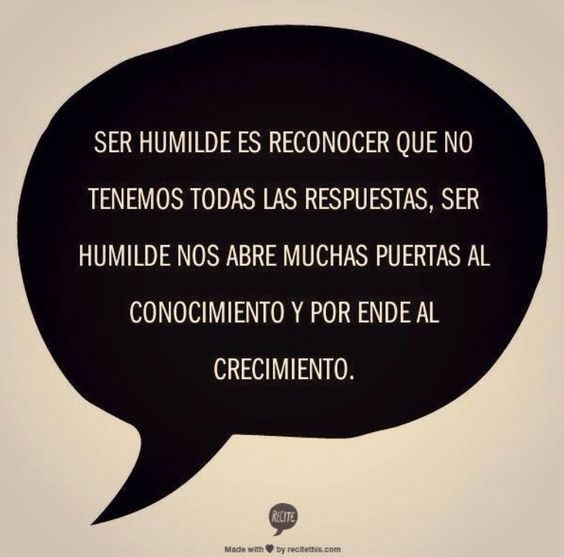 Humildad para aprender...