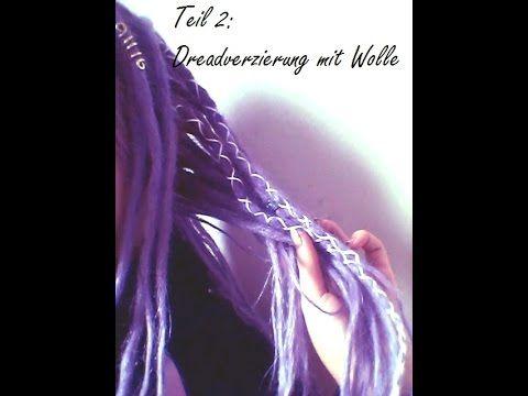 Dreads Im Alltag -Teil 2: Verzieren mit Wolle (Kreuzmuster) - YouTube