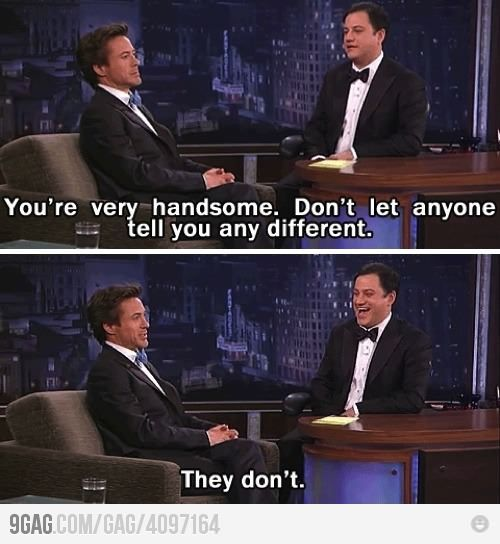 Robert Downey Jr. is awesome.