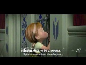 [Lyrics+Vietsub] Do You Want To Build A Snowman - from Frozen (HD)