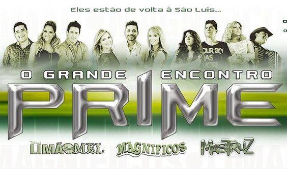 O Grande Encontro Prime - São Luis-MA