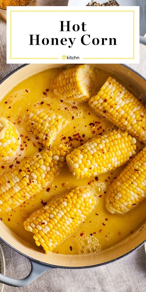 Hot Honey Butter Bath Corn