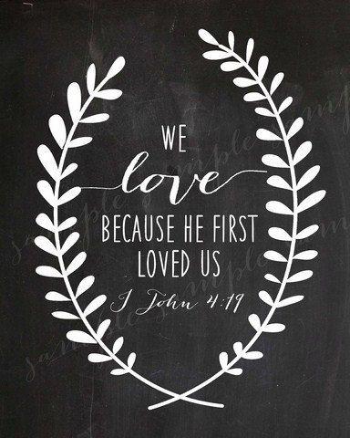 LOVE Chalkboard WALL ART Wreath Bible Verse Religious Christian We Love Because…